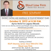 Divorce Dating and Marriage in Your Retirement Years Seminar October 8, 2015, Laguna Woods, CA